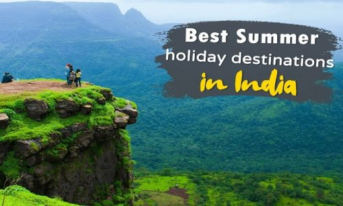 Best 50 Places to Visit in Summer Holidays in India