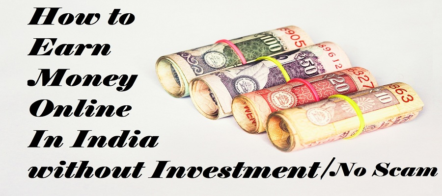 How to earn money online without investment