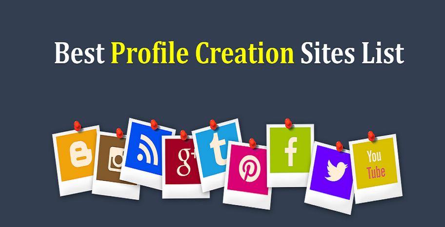 Profile Creation Websites List
